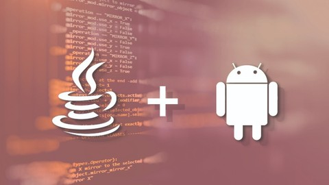 Basic Programming With Java and Build Your First Android APP