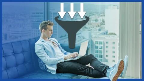 Sales Funnels, Conversions & Digital Marketing MasterClass