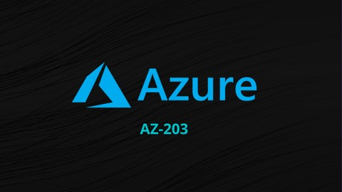 AZ-203 Developing Solutions for Microsoft Azure