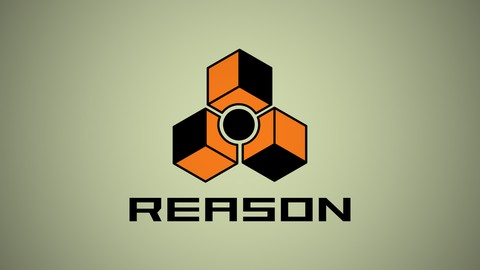 Learn Music Production with Reason - In Under 3 Hours
