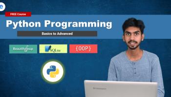 Python Programming – Beginner to Advanced