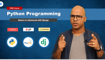 Python Programming – Beginner to Advanced with Django: 2020 [15 Hours]