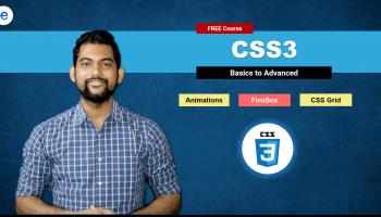 CSS – Basics to Advanced