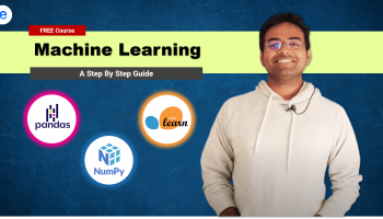 Step by Step Guide to Machine Learning